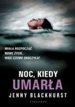 Noc, kiedy umarła - Jacek Skowroński