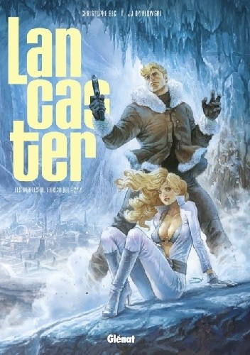 Okładka książki Lancaster Tome 2- Les Portes de l'Arctique