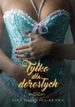 Tylko dla dorosłych - Jacek Skowroński