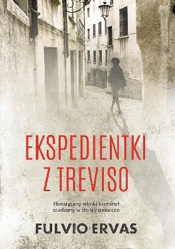 Ekspedientki z Treviso - Fulvio Ervas