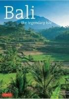 Bali : The Legendary Isle