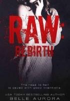 Raw: Rebirth