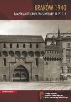 Kraków 1940. Kampania fotograficzna Staatliche Bildstelle