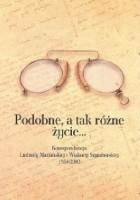 Podobne, a tak różne życie... Korespondencja Ludmiły Marjańskiej i Wisławy Szymborskiej 1954-2003