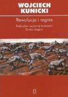 Rewolucja i regres. Radykalizm wczesnej twórczości Ernsta Jüngera