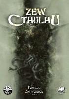 Zew Cthulhu Księga Strażnica 7 Edycja