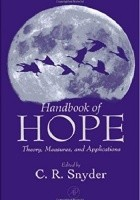 Handbook of hope. Theory, measures, and applications