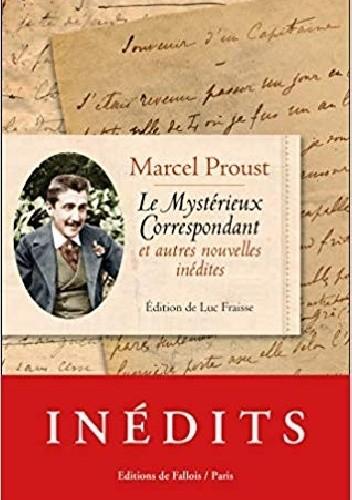 Okładka książki Le Mystérieux correspondant et autres nouvelles inédites