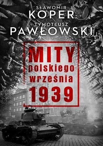 Okładka książki Mity polskiego września 1939