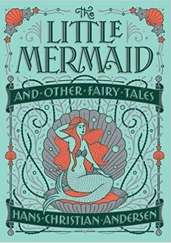 Okładka książki Little Mermaid and Other Fairy Tales (Barnes & Noble Collectible Classics: Children's Edition)