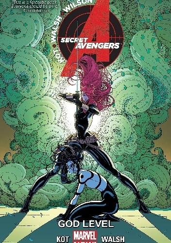 Okładka książki Secret Avengers Volume 3: God Level