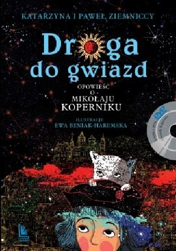 Okładka książki Droga do gwiazd. Opowieść o Mikołaju Koperniku