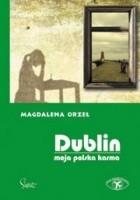 Dublin. Moja polska karma