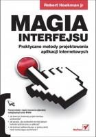 Magia interfejsu. Praktyczne metody projektowania aplikacji internetowych