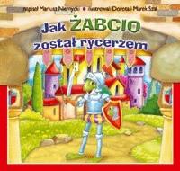 Okładka książki Jak Żabcio został rycerzem