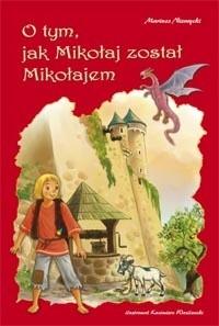 Okładka książki O tym, jak Mikołaj został Mikołajem