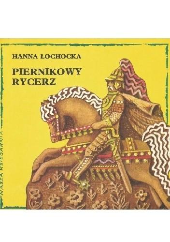 Okładka książki Piernikowy rycerz
