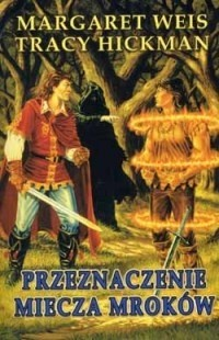Okładka książki Przeznaczenie Miecza Mroków