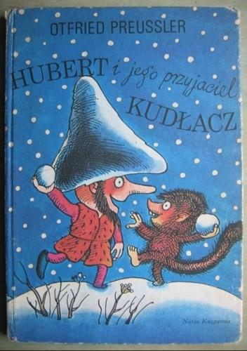 Okładka książki Hubert i jego przyjaciel Kudłacz
