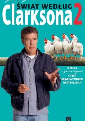 Okładka książki I jeszcze jedno... Świat według Clarksona 2