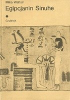 Egipcjanin Sinuhe t. I
