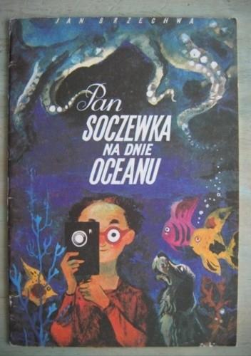 Okładka książki Pan Soczewka na dnie oceanu