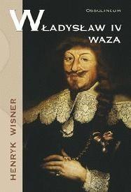Okładka książki Władysław IV Waza