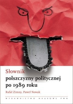 Okładka książki Słownik polszczyzny politycznej po 1989 roku