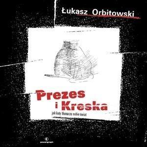Okładka książki Prezes i Kreska: jak koty tłumaczą sobie świat