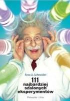 111 najbardziej szalonych eksperymentów