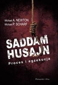 Okładka książki Saddam Husajn. Proces i egzekucja