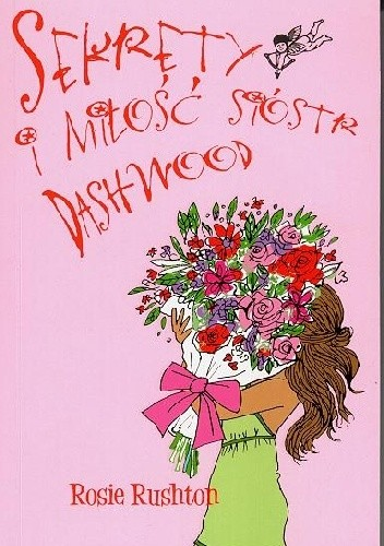 Okładka książki Sekrety i miłość sióstr Dashwood