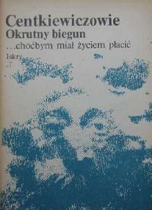 Okładka książki Okrutny biegun. ...choćbym miał życiem płacić