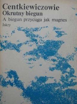 Okładka książki Okrutny biegun. A biegun przyciąga jak magnes