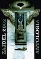 Zajdel 2002. Antologia