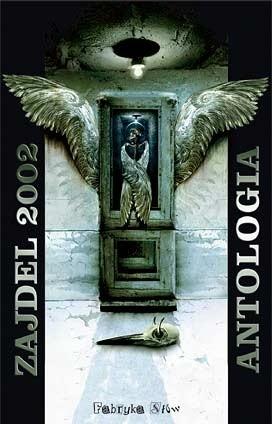 Okładka książki Zajdel 2002. Antologia