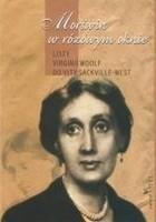 Morświn w różowym oknie. Listy Virginii Woolf do Vity Sackville-West