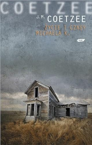 Okładka książki Życie i czasy Michaela K.