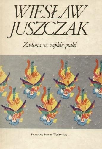 Okładka książki Zasłona w rajskie ptaki albo O granicach