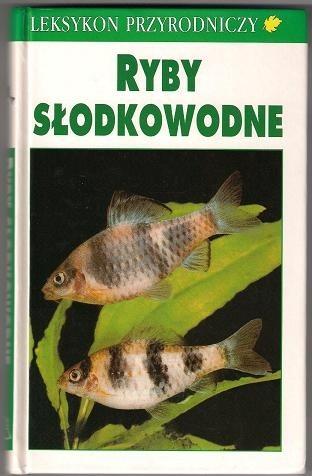 Okładka książki Leksykon przyrodniczy. Ryby słodkowodne