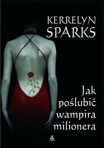Okładka książki Jak poślubić wampira milionera