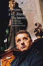 Okładka książki Przekonać Pana Boga: Z ks. Józefem Tischnerem rozmawiają Dorota Zańko i Jarosław Gowin