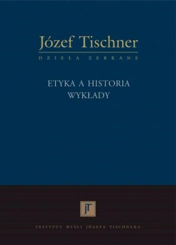 Okładka książki Etyka a historia: Wykłady