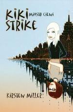 Okładka książki Kiki Strike. Miasto cieni