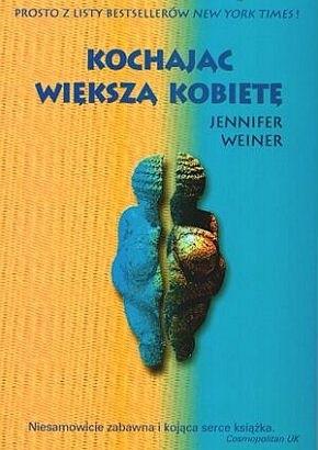 Okładka książki Kochając Większą Kobietę