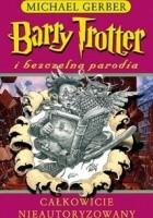Barry Trotter i bezczelna parodia
