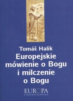 Okładka książki Europejskie mówienie o Bogu i milczenie o Bogu