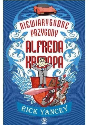 Okładka książki Niewiarygodne przygody Alfreda Kroppa