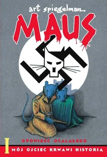 Okładka książki Maus: Mój ojciec krwawi historią