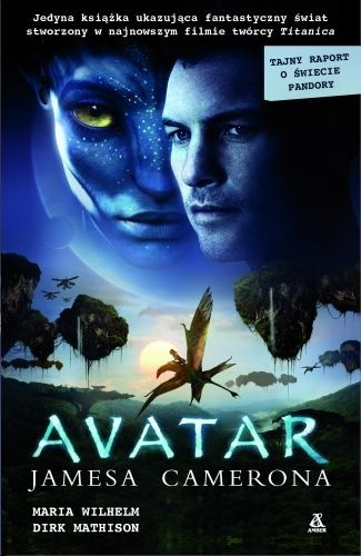 Okładka książki Avatar Jamesa Camerona. Tajny Raport o Świecie Pandory